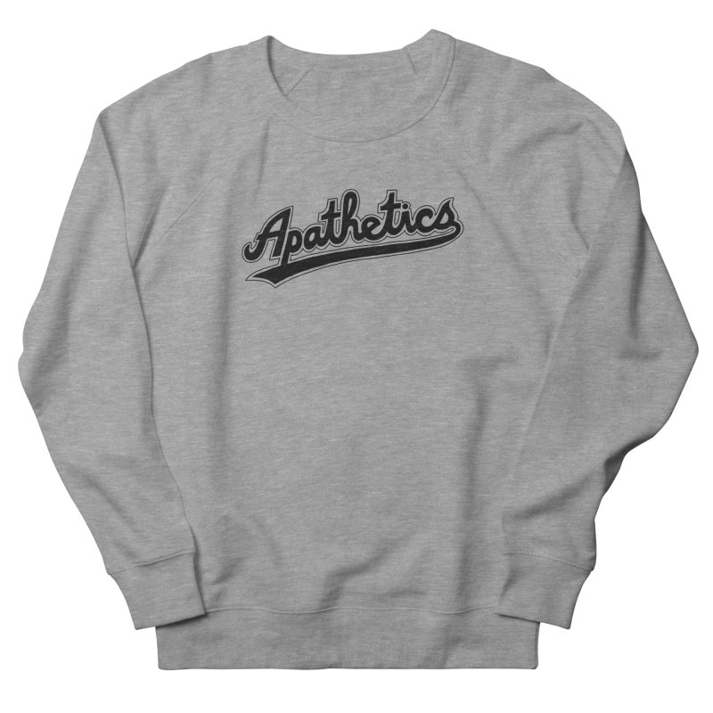 A League of Their Groan Women's French Terry Sweatshirt by Zack Forer