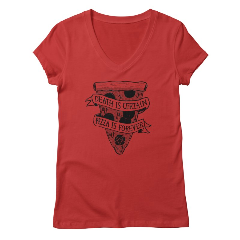 Pizza Is Forever Women's V-Neck by Zack Forer