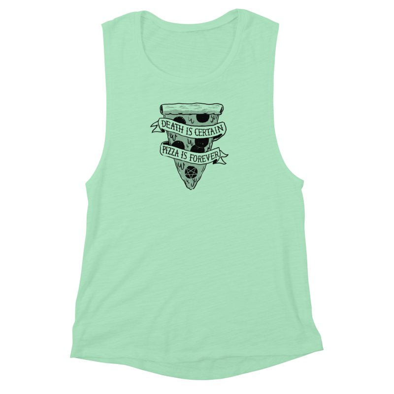 Pizza Is Forever Women's Muscle Tank by Zack Forer