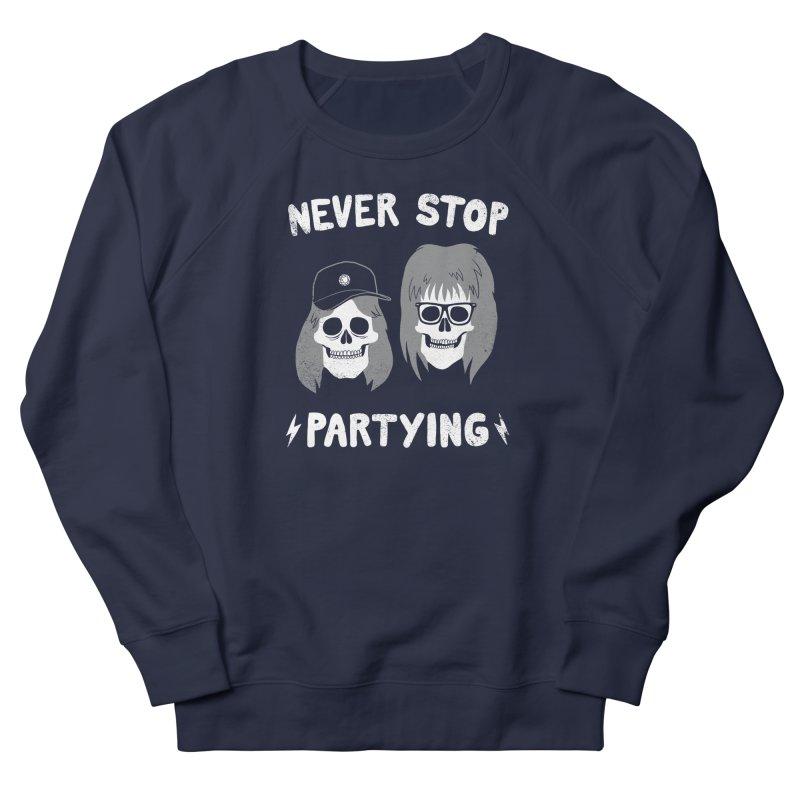 Never Stop Partying Women's Sweatshirt by Zack Forer