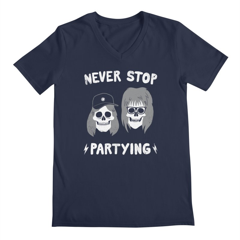 Never Stop Partying Men's V-Neck by Zack Forer