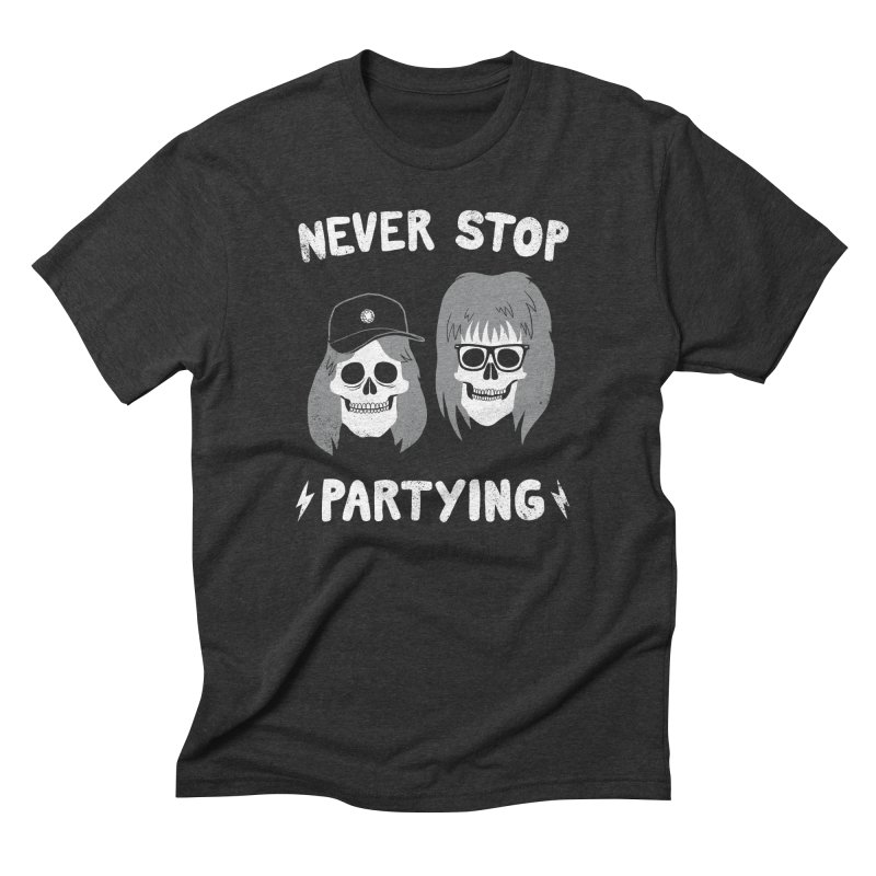 Never Stop Partying Men's Triblend T-shirt by Zack Forer
