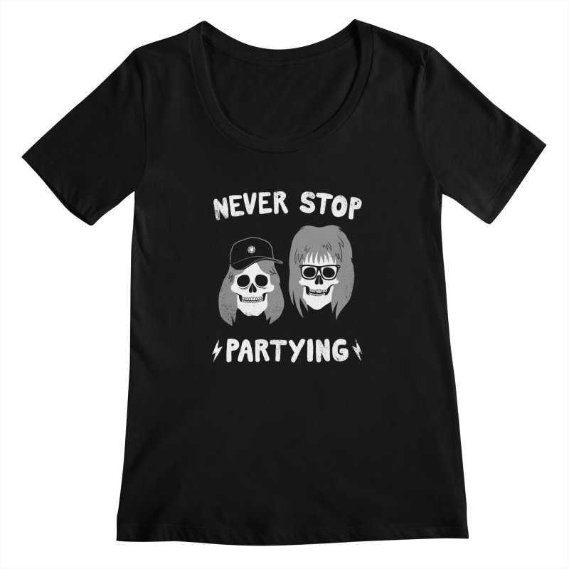 Never Stop Partying Women's Scoopneck by Zack Forer