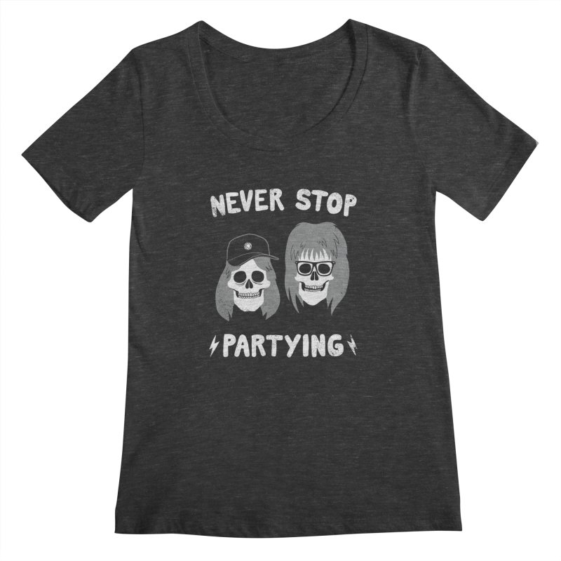 Never Stop Partying   by Zack Forer