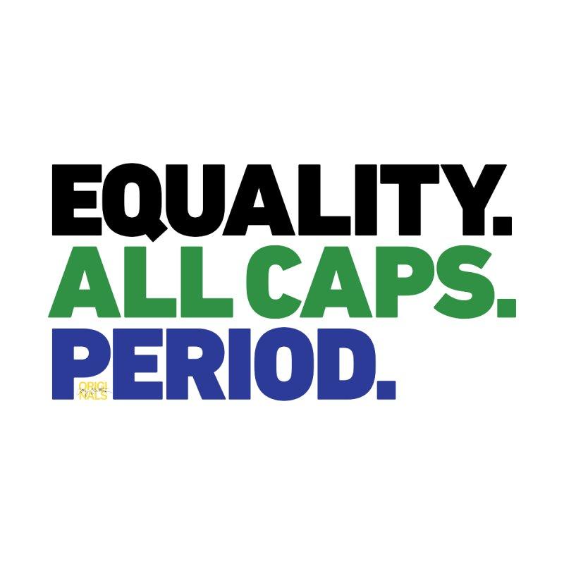 EQUALITY. Men's T-Shirt by Cary Zartman Originals