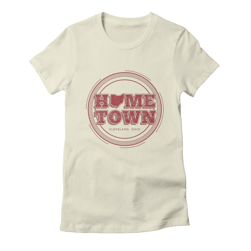 Hometown - Cleveland Women's Fitted T-Shirt by zavatee's Artist Shop