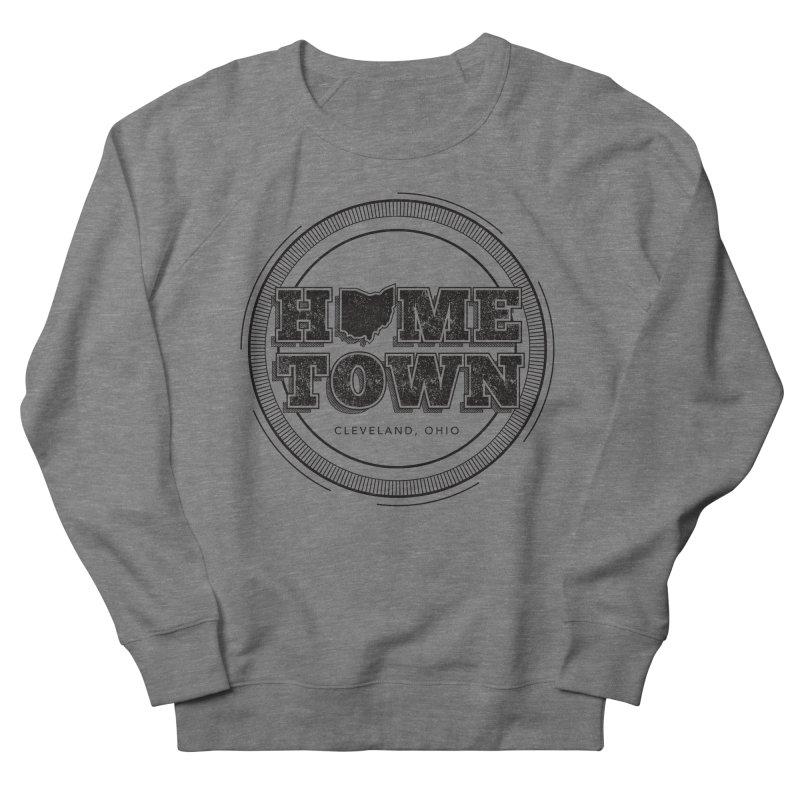 Hometown - Cleveland (Black) Men's French Terry Sweatshirt by zavatee's Artist Shop