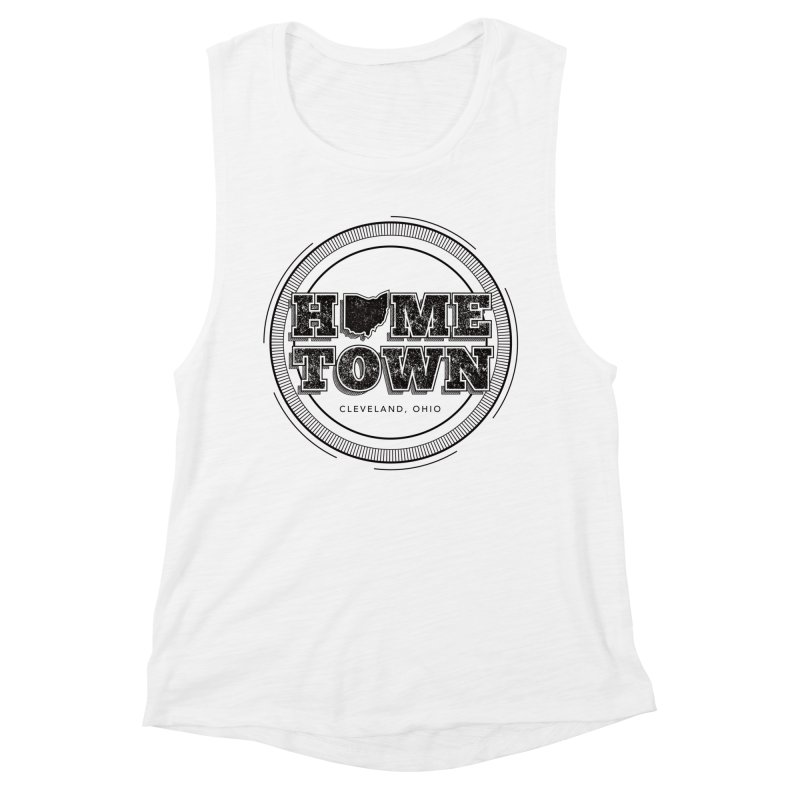 Hometown - Cleveland (Black) Women's Muscle Tank by zavatee's Artist Shop
