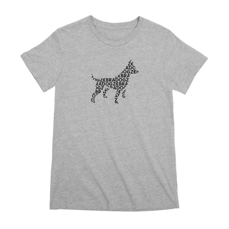 Alphabet Zoup Women's Premium T-Shirt by Zebradog Apparel & Accessories