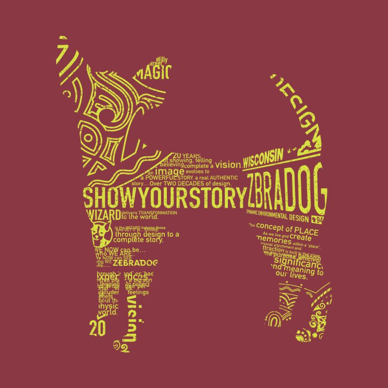 Show Your Story (Green on Red) Women's T-Shirt by Zebradog Apparel & Accessories