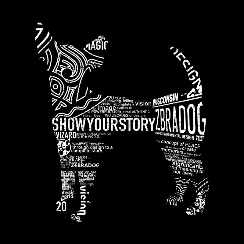 Show Your Story (White on Black) Women's T-Shirt by Zebradog Apparel & Accessories