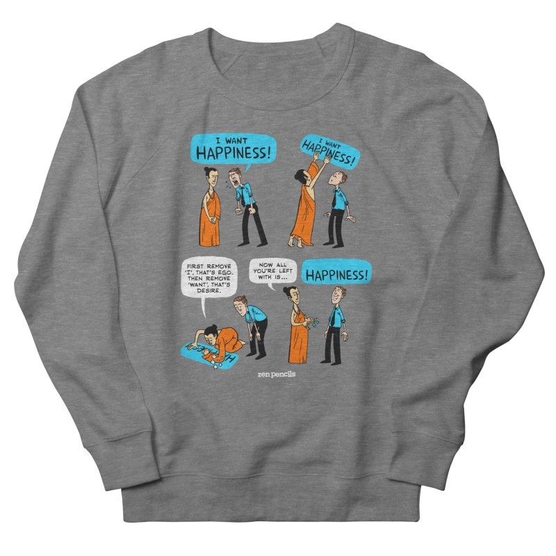 Happiness Men's French Terry Sweatshirt by ZEN PENCILS Apparel