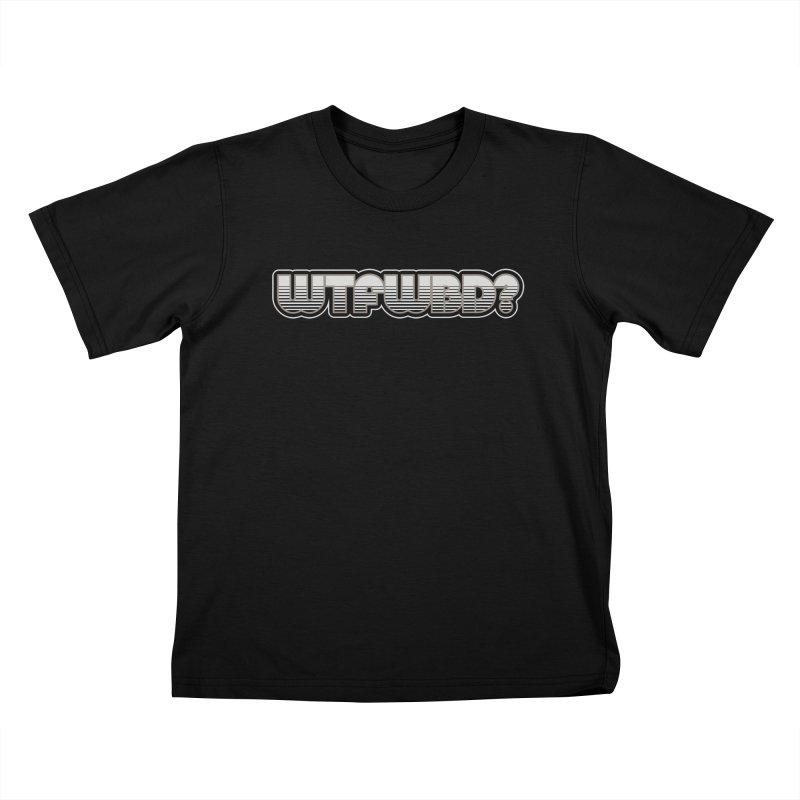 WTFWBD? Kids T-Shirt by Zen the Machine
