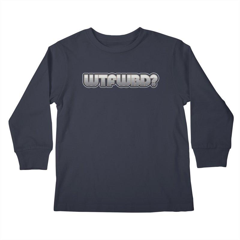 WTFWBD? Kids Longsleeve T-Shirt by Zen the Machine