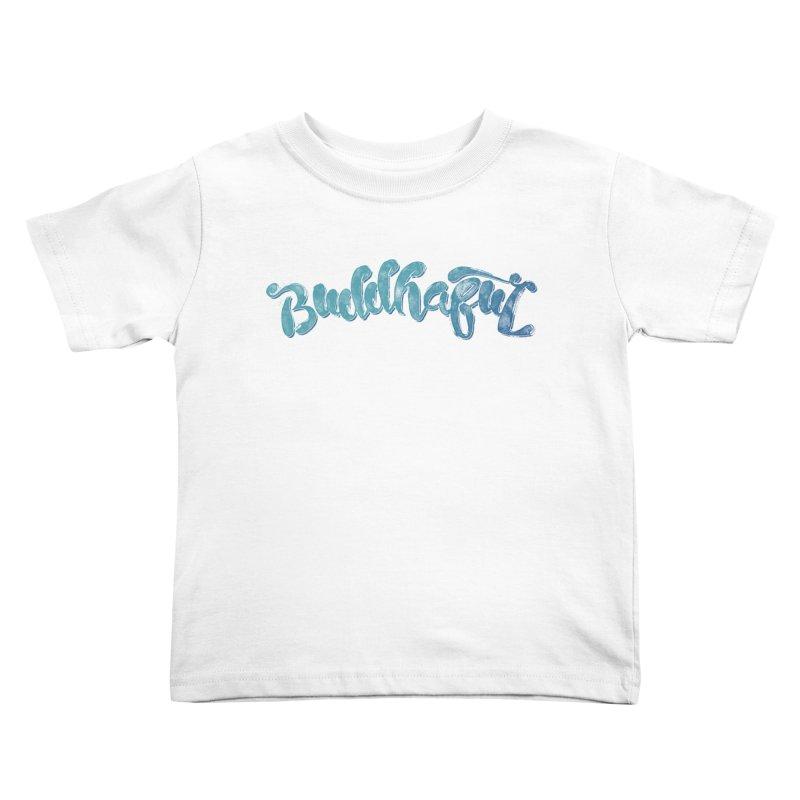 Buddhaful Colors Kids Toddler T-Shirt by Zen the Machine