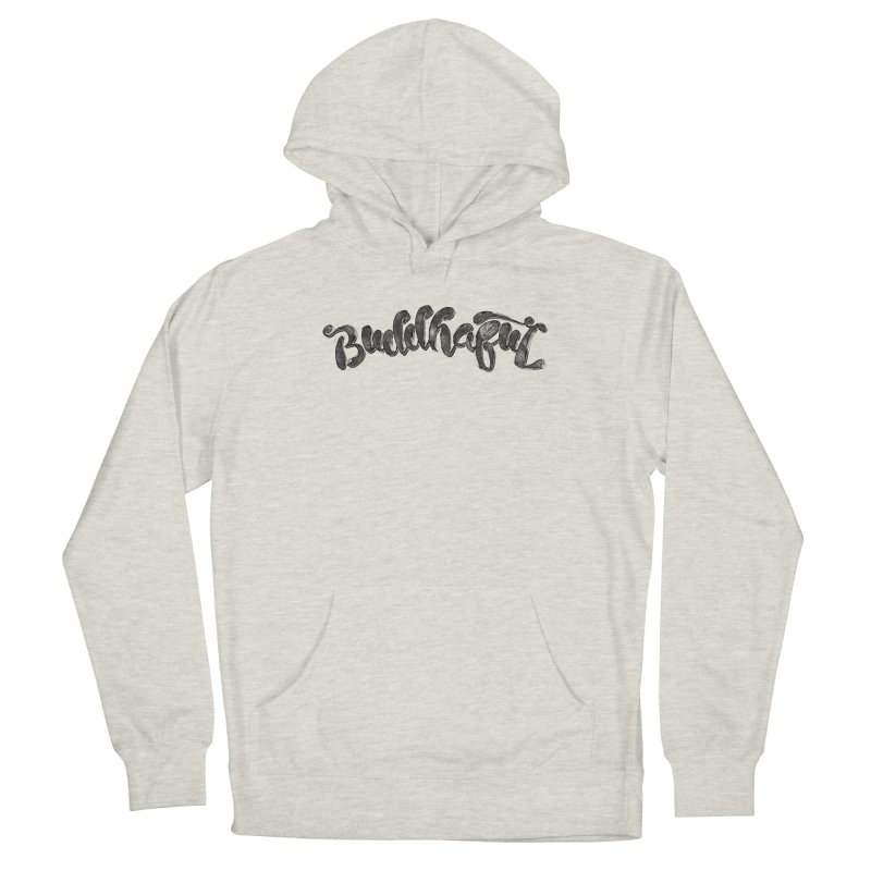 Buddhaful–Back in Black Edition Women's Pullover Hoody by Zen the Machine