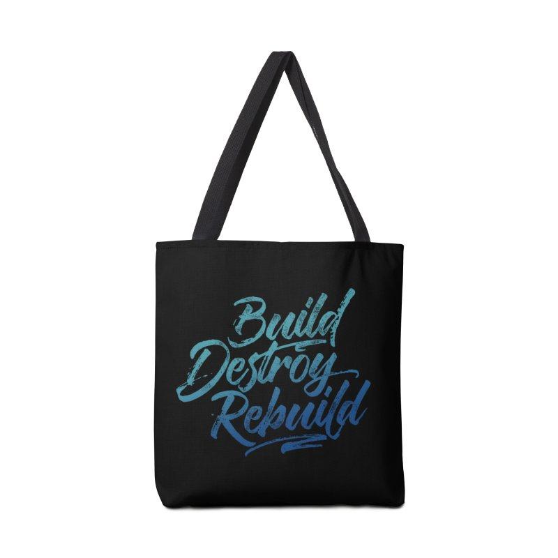 Build Destroy Rebuild Accessories Bag by Zen the Machine