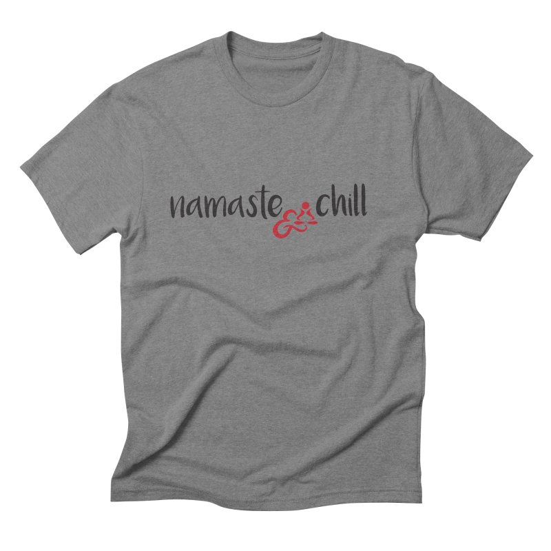 namaste & chill Men's T-Shirt by zenyogagarage's Artist Shop