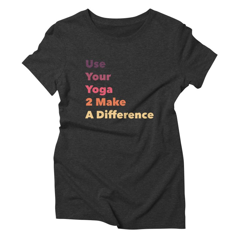 Karma Yoga Women's Triblend T-Shirt by zenyogagarage's Artist Shop