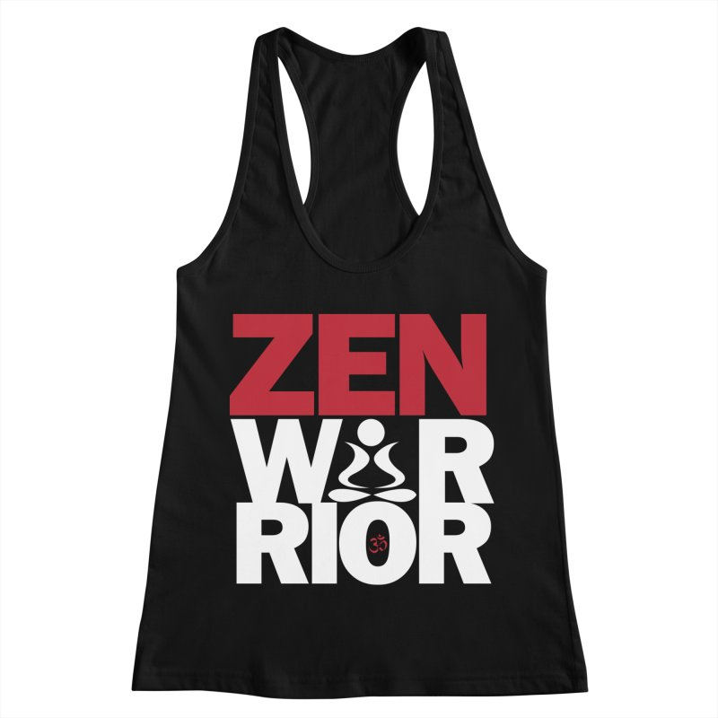 ZenWarrior Women's Racerback Tank by zenyogagarage's Artist Shop