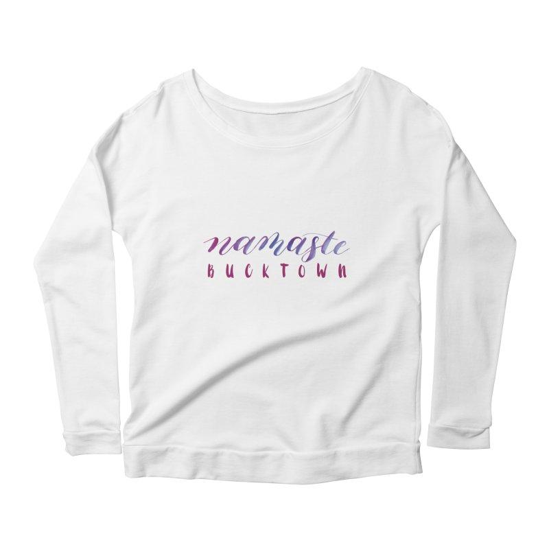 Namaste Bucktown Women's Longsleeve T-Shirt by zenyogagarage's Artist Shop