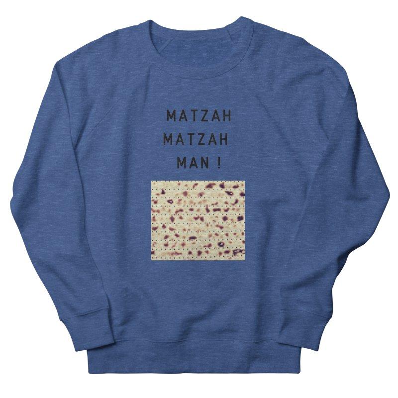 Matzah Matzah man Men's Sweatshirt by Zerah
