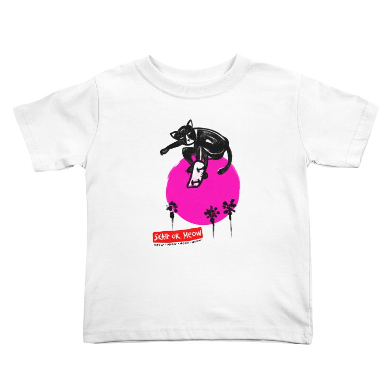 Skate or Meow Kids Toddler T-Shirt by zerobriant's Meow Shop