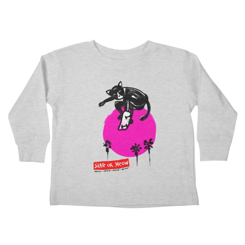 Skate or Meow Kids Toddler Longsleeve T-Shirt by zerobriant's Meow Shop