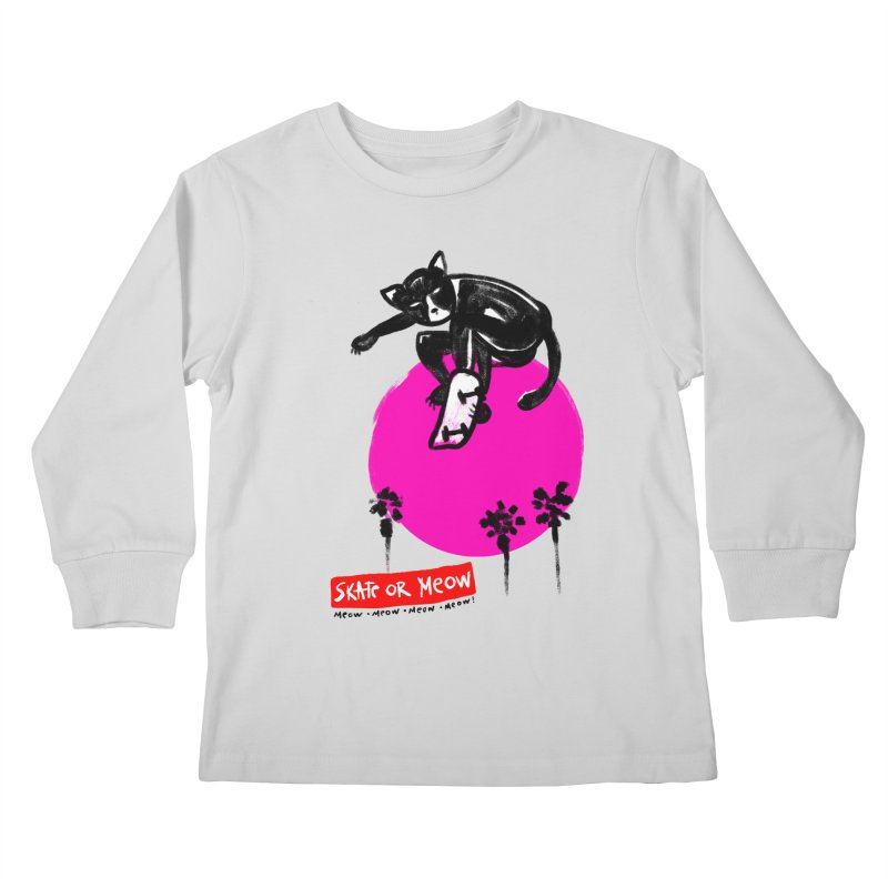 Skate or Meow Kids Longsleeve T-Shirt by zerobriant's Meow Shop