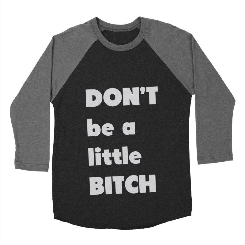 Don't Men's Baseball Triblend Longsleeve T-Shirt by zeroing 's Artist Shop