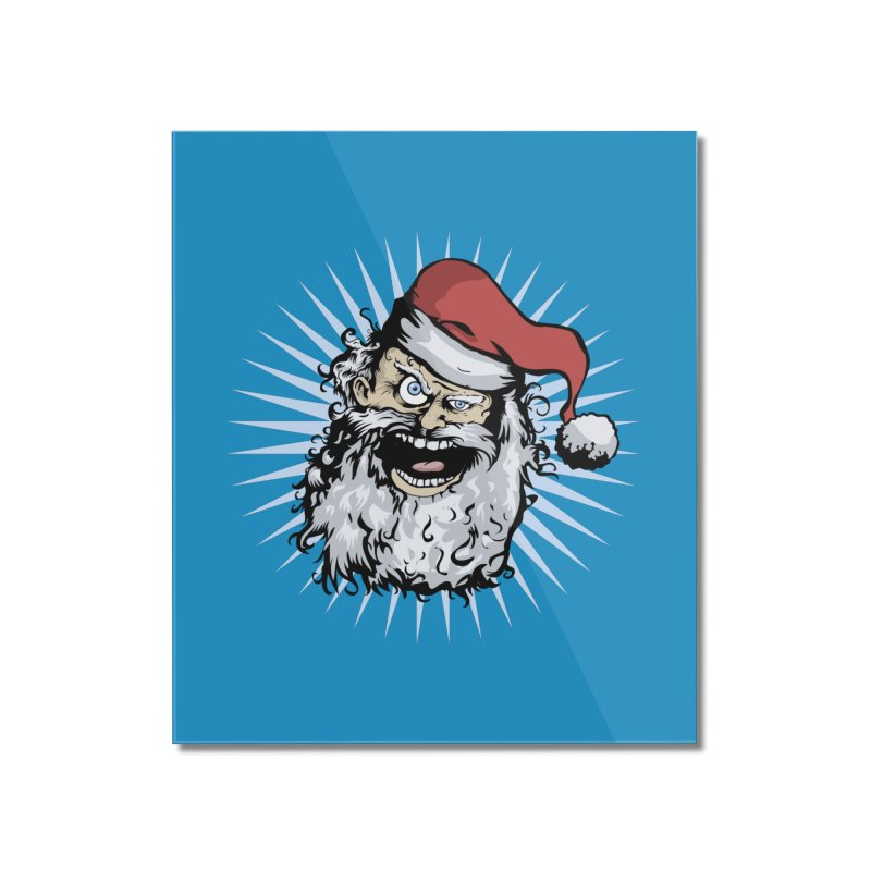 Pissed Santa Home Mounted Acrylic Print by Zerostreet's Artist Shop