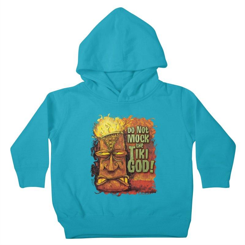 Do Not Mock The Tiki God! Kids Toddler Pullover Hoody by Zerostreet's Artist Shop