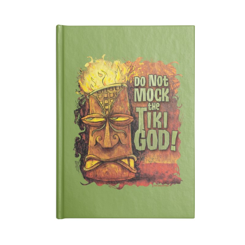 Do Not Mock The Tiki God! Accessories Notebook by Zerostreet's Artist Shop
