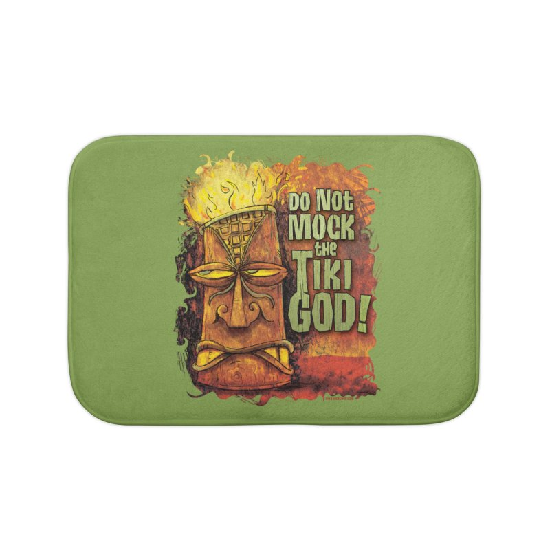 Do Not Mock The Tiki God! Home Bath Mat by Zerostreet's Artist Shop