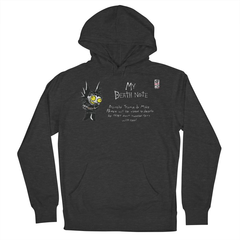 Deathnote for Trump and Pence Men's French Terry Pullover Hoody by Zheph Skyre