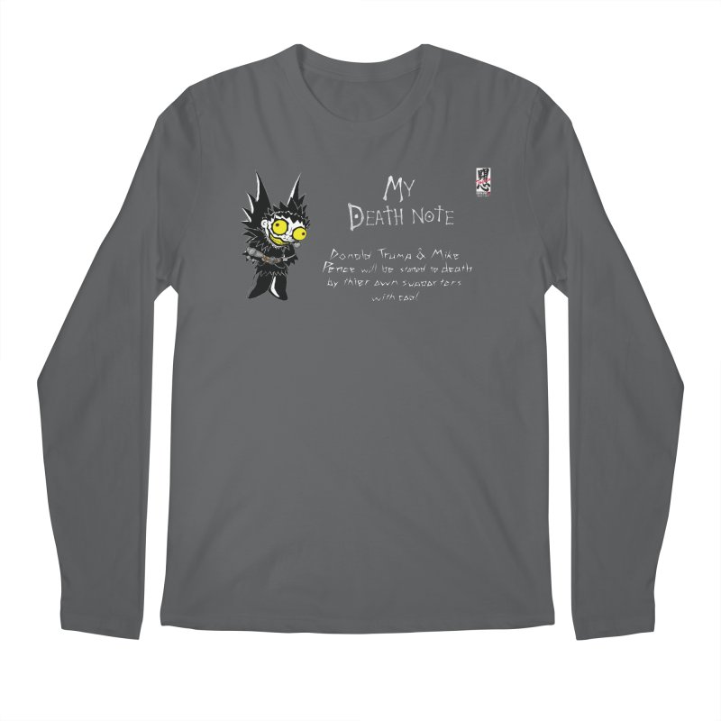 Deathnote for Trump and Pence Men's Longsleeve T-Shirt by Zheph Skyre