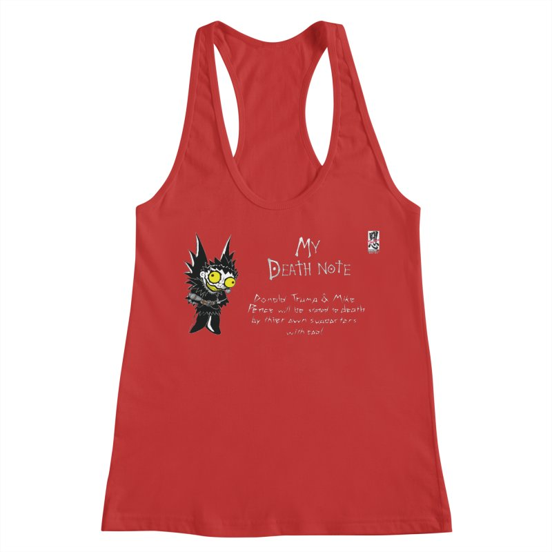 Deathnote for Trump and Pence Women's Racerback Tank by Zheph Skyre