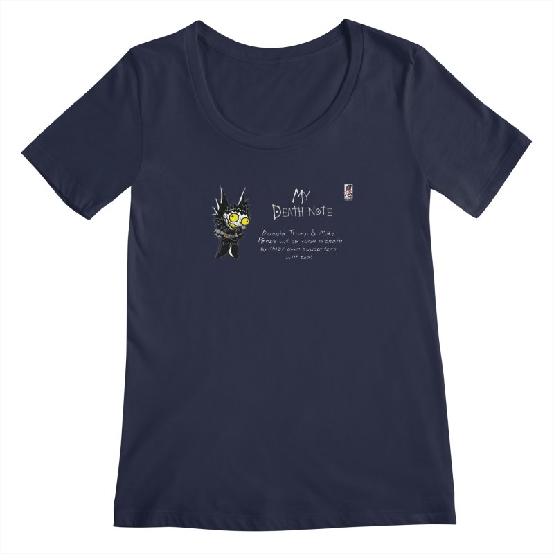 Deathnote for Trump and Pence Women's Regular Scoop Neck by zhephskyre's Artist Shop