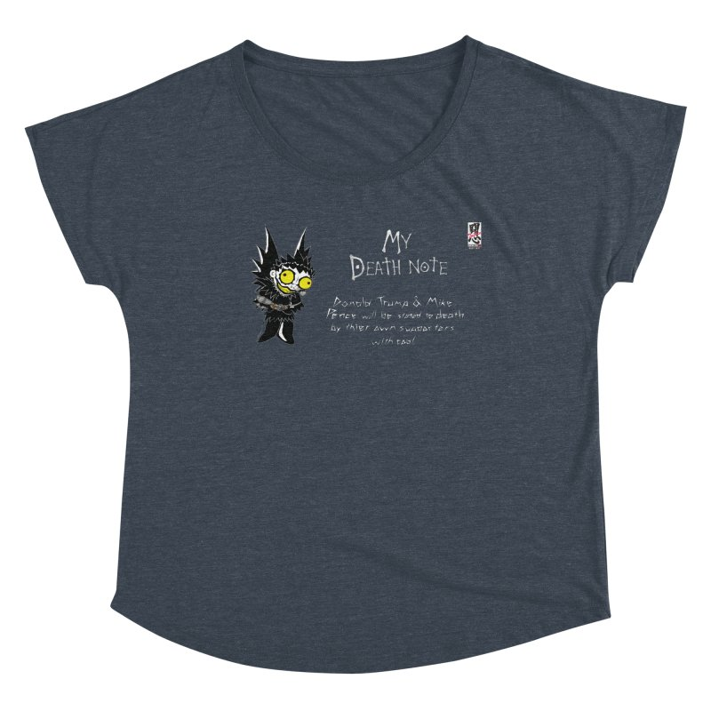 Deathnote for Trump and Pence Women's Dolman Scoop Neck by Zheph Skyre