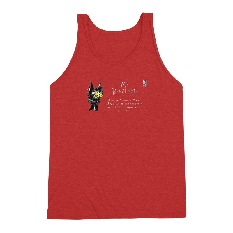 Deathnote for Trump and Pence Men's Triblend Tank by zhephskyre's Artist Shop