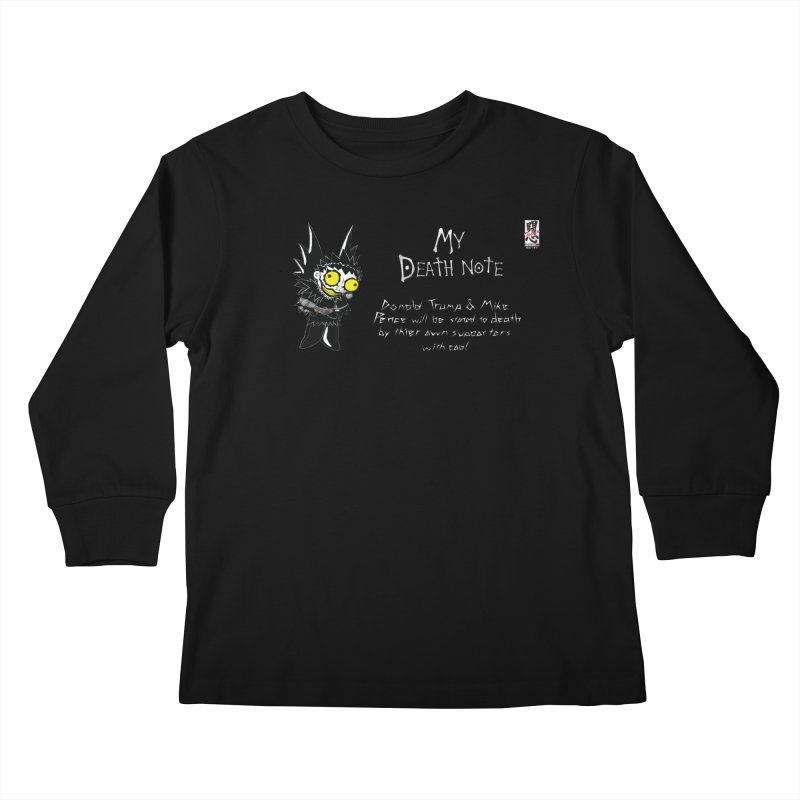 Deathnote for Trump and Pence Kids Longsleeve T-Shirt by zhephskyre's Artist Shop