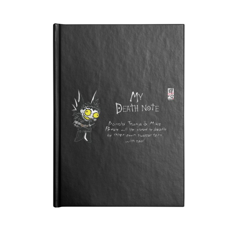 Deathnote for Trump and Pence Accessories Lined Journal Notebook by Zheph Skyre