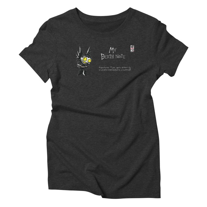 Stephanie Myer Deathnote Women's Triblend T-Shirt by Zheph Skyre
