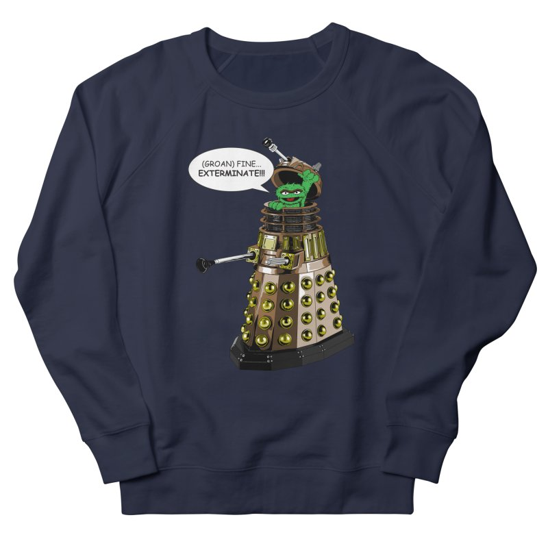 Oscar the Dalek Women's French Terry Sweatshirt by Zheph Skyre