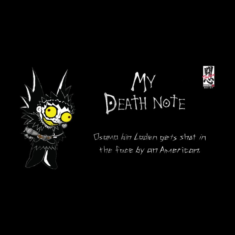 Deathnote for Bin Laden Men's T-Shirt by Zheph Skyre