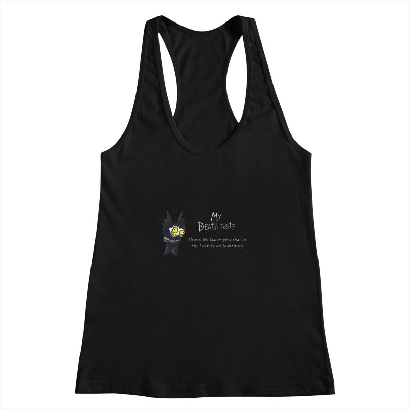 Deathnote for Bin Laden Women's Racerback Tank by zhephskyre's Artist Shop