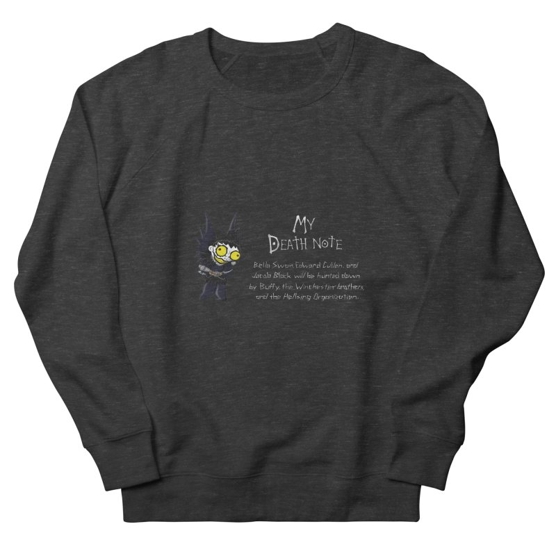 Deathnote for the Characters of Twilight Women's Sweatshirt by zhephskyre's Artist Shop