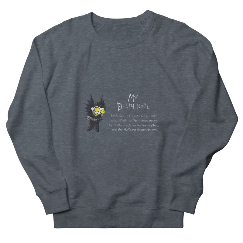 Deathnote for the Characters of Twilight Women's French Terry Sweatshirt by Zheph Skyre