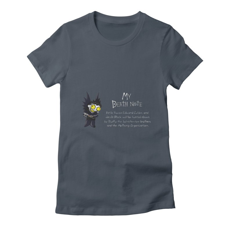 Deathnote for the Characters of Twilight Women's T-Shirt by Zheph Skyre