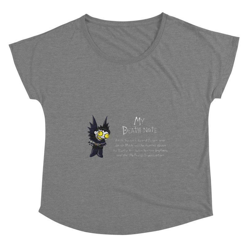 Deathnote for the Characters of Twilight Women's Dolman Scoop Neck by Zheph Skyre